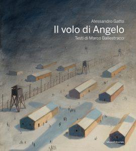 Alessandro Gatto, Il volo di Angelo, Silvana