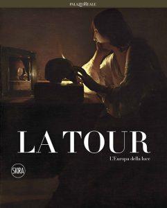 George de La Tour. L'Europa della Luce, Skira