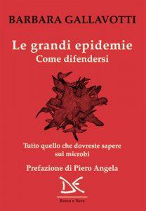 Barbara Gallavotti, Le grandi epidemie. Come difendersi, Donzelli