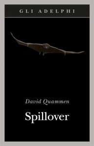 David Quammen, Spillover, Adelphi