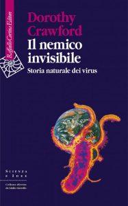 Il nemico invisibile. Storia naturale dei virus, Raffaello Cortina Editore