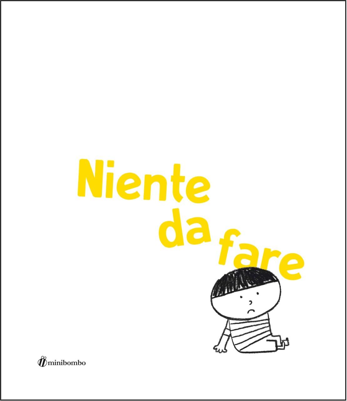 Copertina di Niente da fare di Silvia Borando, Minibombo