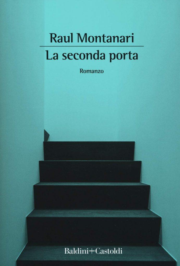Raul Montanari, La seconda porta