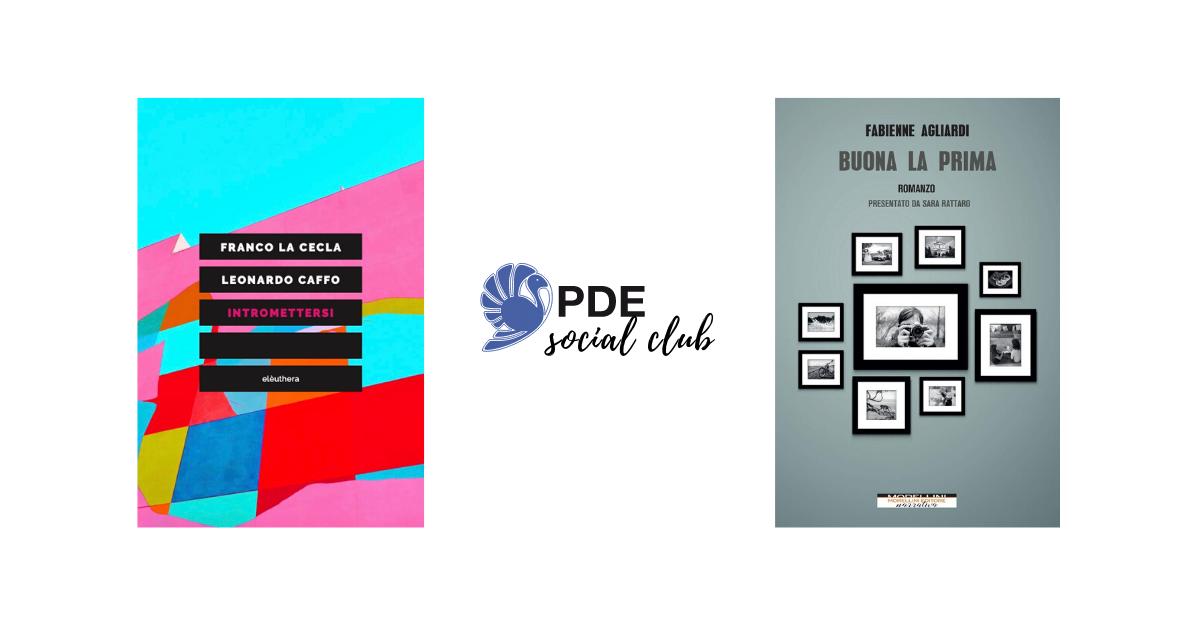 #PDESocialClub: Fabienne Agliardi e Franco La Cecla si raccontano in video
