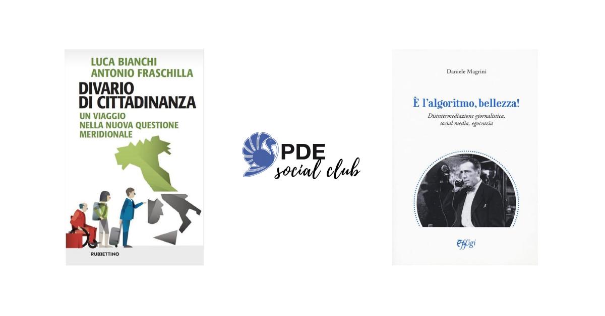 #PDESocialClub: Luca Bianchi e Daniele Magrini si raccontano in video