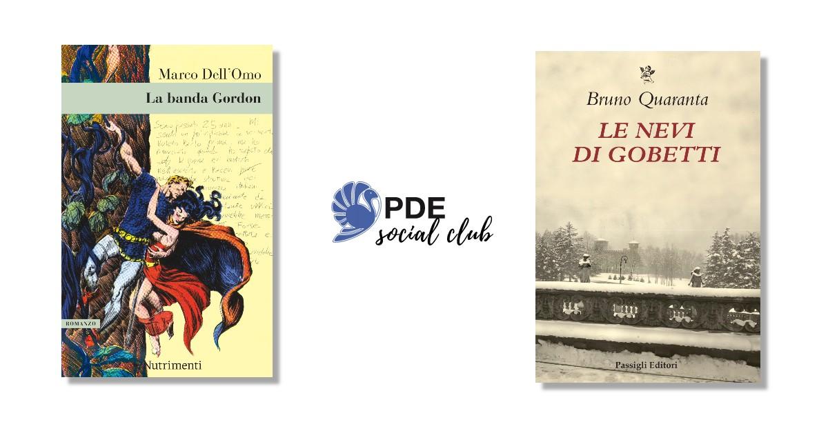 #PDESocialClub: Marco dell'Omo e Bruno Quaranta si raccontano in video